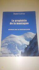 La prophétie de la montagne - Pascal Roman - Ed de L'Astronome