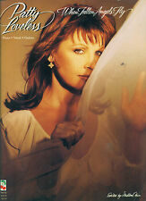 "PATTY LOVELESS ""WHEN FALLEN ANGELS FLY"" PIANO/VOCAL/GUITAR MUSIC BOOK NEW RARE!!"