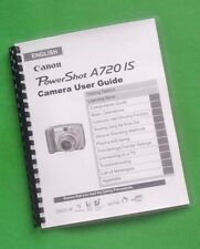 Canon A720-IS Power Shot Camera 206 Page Laser 8.5X11