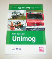 Typenkompass Unimog Seit 1974 - Vue D'Ensemble Tous Séries Peter Schneider