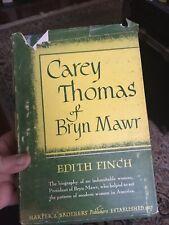 Carey Thomas Of Bryn Mawr By Edith Finch Biography 1947 Harper Brothers Dj