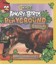 Angry Birds Playground Dinosaurs A Prehistoric Adventure National Geographic Kid