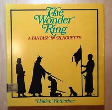 The Wonder Ring by Holden Wetherbee 1978 HC DJ Review Copy