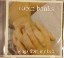 Robin Banks / Songs From My Bed CD Sealed Rock / Pop