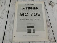 FISHER MC-708 Stereo Component System SERVICE MANUAL w/wiring diagram
