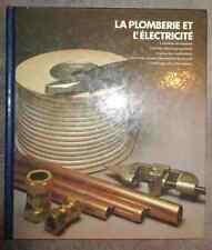 encyclopédie time life du bricolage la plomberie et l'électricité