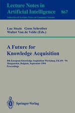 A Future for Knowledge Acquisition: 8th European Knowledge Acquisition Workshop,
