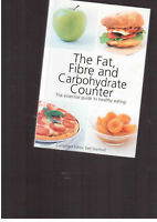 The fat Fibre and carbohydrate counter healthy eating by Dell Stanford dieting