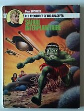 LES AVENTURES DE LUC BRADEFER SAFARI INTERPLANETAIRE - PAUL NORRIS 1974