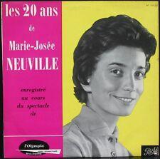 """MARIE-JOSEE NEUVILLE RARE 25CM """"LES 20 ANS"""" Enregistrement Public à l'OLYMPIA"""