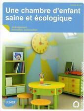 Une chambre d'enfant saine et écologique Bullat  Corinne Occasion Livre