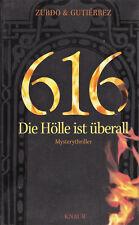 616 - Die Hölle ist überall von David Zurdo, Ángel Gutiérrez (2008)