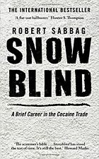 Snowblind by Robert Sabbag New Paperback Book