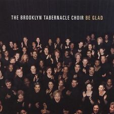 NEW - Be Glad by Brooklyn Tabernacle Choir