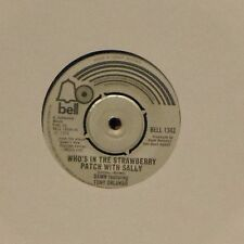 DAWN FEATURING TONY ORLANDO 'WHO'S IN THE STRAWBERRY PATCH WITH SALLY' UK 7""