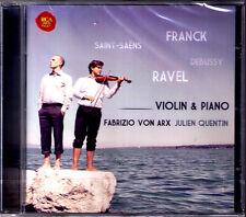 Fabrizio von ARX: FRANCK RAVEL Violin Sonata DEBUSSY SAINT-SAENS Julien QUENTIN