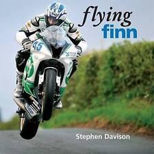 Flying Finn: A Tribute to Irish Motorbike Legend Martin Finnegan, Road Racing...
