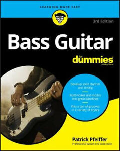NEW Bass Guitar For Dummies By Patrick Pfeiffer Paperback Free Shipping