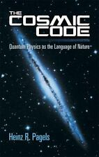 Dover Books on Physics: The Cosmic Code : Quantum Physics as the Language of...