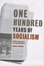 One Hundred Years of Socialism: The West European Left in the Twentieth Century,