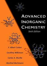 Advanced Inorganic Chemistry: A Comprehensive T, Cotton, Wilkinson, Murillo,+=