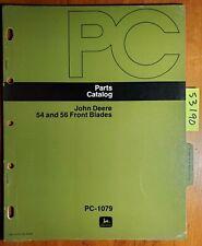 John Deere 54 56 Front Blade Parts Catalog Manual Pc-1079 9/74