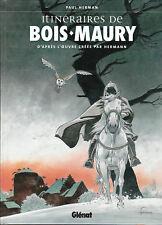 Itinéraires de Bois-Maury par Paul HERMAN. 2006
