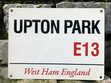 UPTON PARK E13 WEST HAM UNITED LONDON ENGLAND Vintage Retro Metal Sign