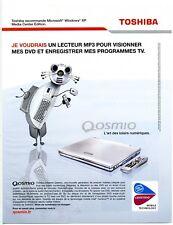 2004 / Ordinateur lecteur Toshiba Qosmio / publicity / advertising