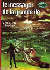 Le messager de la grande île / C.  LEOURIER // Bibliothèque Rouge / 1ère édition