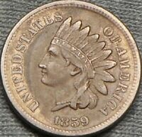 1859 INDIAN HEAD CENT 1 YEAR type coin FULL LIBERTY w/ no distractions rare XF +