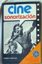 CINE / SONORIZACIÓN - GABRIEL PLANA RIUS - PARRAMÓN 1982 - VER INDICE
