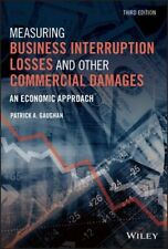 Measuring Business Interruption Losses and Other Commercial Damages: An Economic