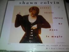 SHAWN COLVIN - EVERY LITTLE THING HE DOES IS MAGIC - UK CD SINGLE