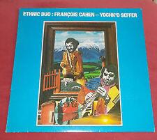ETHNIC DUO : FRANCOIS CAHEN YOCHK'O SEFFER LP ORIG FR   AVANT  ZHEUL