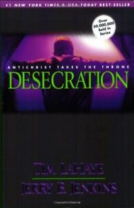 Desecration: Antichrist Takes the Throne (Left Be... by LaHaye, Tim F. Paperback