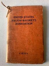 Vintage Squash Rackets Guide United States Squash Racquets Association 1937