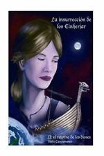 Saga Aesir - Vanir: La Insurreccion de Los Einherjar II : El Retorno de Los...