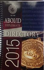 ABOI/ID Diplomate Directory 2015 new paperback spiral bound