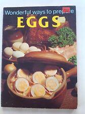 Wonderful Ways to Prepare Eggs by Jo Ann Shirley