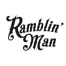 Ramblin Man Vinyl Design Car Truck Vehicle Motorcycle Decal Sticker Choose Size