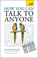 How You Can Talk To Anyone: Teach Yourself ' Souter, Keith