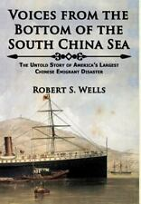 Voices from the Bottom of the South China Sea , First Edition, Signed by Author