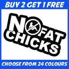 No Fat Chicks JDM ANY COLOUR Race Drift Car Bumper Sticker Window Vinyl Decal