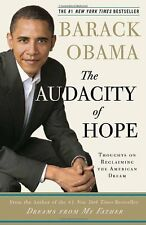 The Audacity of Hope: Thoughts on Reclaiming the American Dream,President Barac
