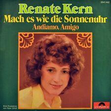 """7"""" RENATE KERN Mach es wie die Sonnenuhr / Andiamo Amigo POLYDOR 1973 NEUWERTIG!"""