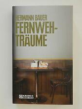 Hermann Bauer Fernwehträume Roman Krimi Gmeiner Verlag