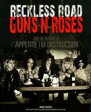 "Reckless Road: ""Guns 'n' Roses"" and the Making of Appetite of Destruction, Very"