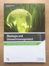 Ökologie und Umweltmanagement Band 1: Lehrbuch mit Aufgaben und Praxisbeispielen