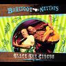 Barefoot Natives : Slack Key Circus International CD